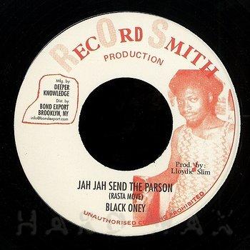 Cover art - Black Oney: Jah Jah Send The Parson (Rasta Move)