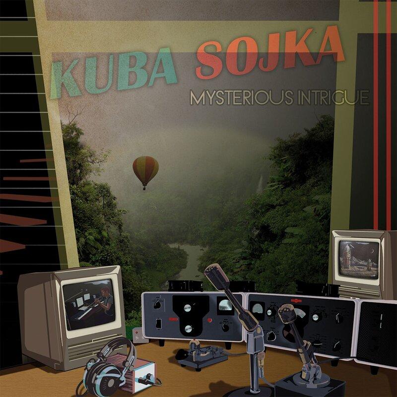Cover art - Kuba Sojka: Mysterious Intrigue