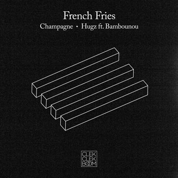 Cover art - French Fries: Champagne