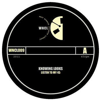 Cover art - Knowing Looks: Listen To My 45