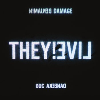 Cover art - Benjamin Damage & Doc Daneeka: They Live