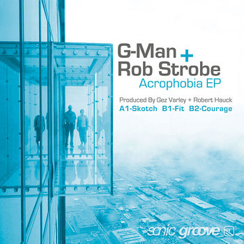 Cover art - G-Man + Rob Strobe: Acrophobia EP