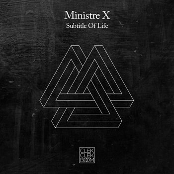 Cover art - Ministre X: Subtitle Of Life