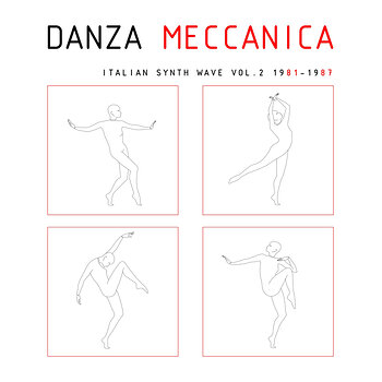 Cover art - Various Artists: Danza Meccanica - Italian Synth Wave Vol. 2
