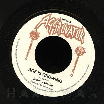Cover art - Johnny Clarke: Age Is Growing