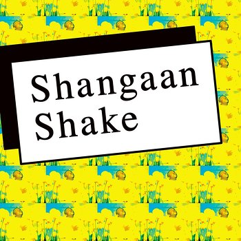 Cover art - Various Artists: Shangaan Shake