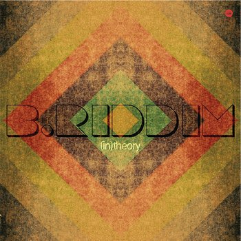 Cover art - B. Riddim: (In) Theory EP