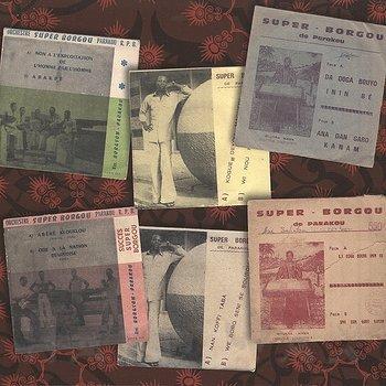 Cover art - Orchestre Super Borgou De Parakou: The Bariba Sound 1970 - 1976