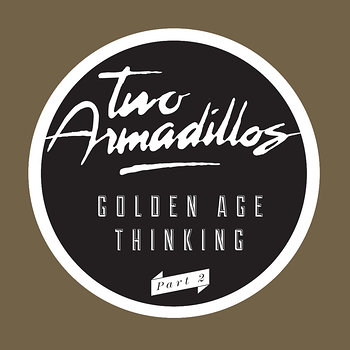 Cover art - Two Armadillos: Golden Age Thinking Part 2