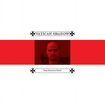 Cover art - Vatican Shadow: Iraqi Praetorian Guard