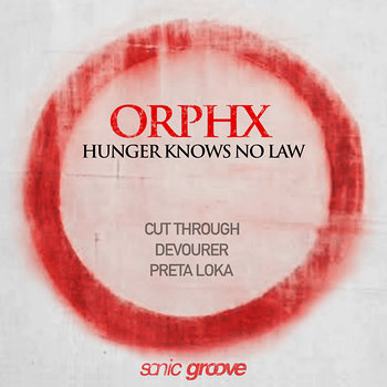 Cover art - Orphx: Hunger Knows No Law