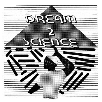 Cover art - Dream 2 Science: Dream 2 Science