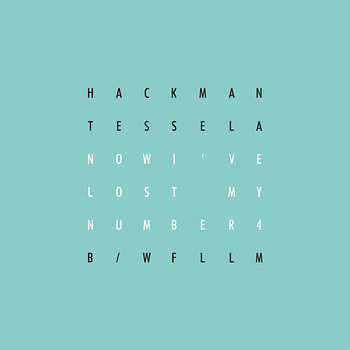 Cover art - Hackman & Tessela: Now I've Lost My Number 4