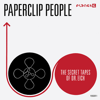 Cover art - Paperclip People: The Secret Tapes Of Dr. Eich