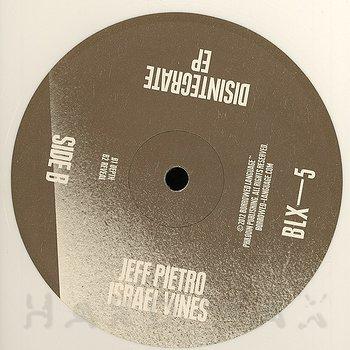 Cover art - Jeff Pietro/ Israel Vines: Disintegrate EP