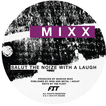 Cover art - Marcus Mixx: Salut The Noize With A Laugh