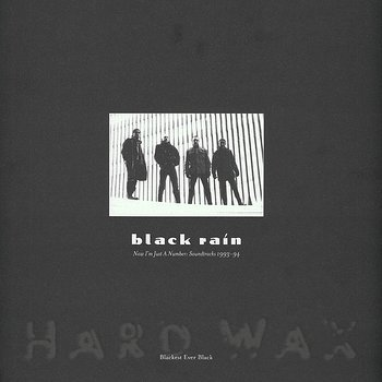 Cover art - Black Rain: Now I'm Just A Number