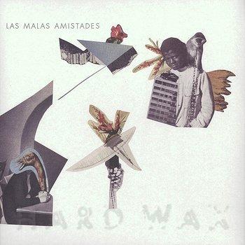 Cover art - Las Malas Amistades: Maleza