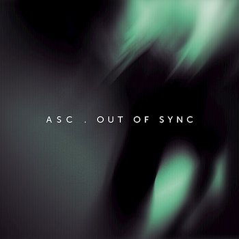 Cover art - ASC: Out Of Sync