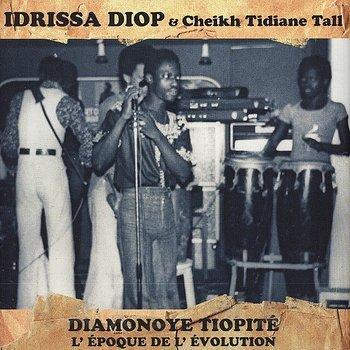 Cover art - Idrissa Diop & Cheikh Tidiane Tall: Diamonoye Tiopité (L'époque De L'évolution)