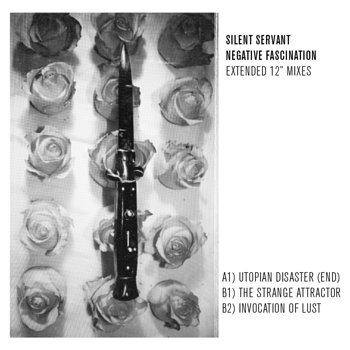"Cover art - Silent Servant: Negative Fascination - Extended 12"" Mixes"