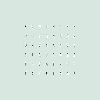 Cover art - South London Ordnance: Big Boss Theme EP