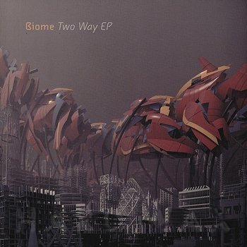 Cover art - Biome: Two Way EP