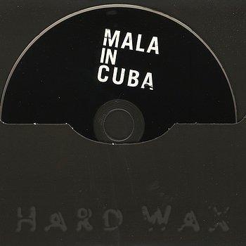Cover art - Mala: Mala In Cuba