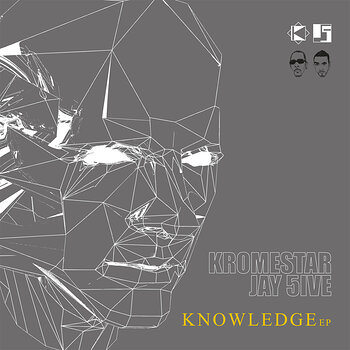Cover art - Kromestar & J5ive: Knowledge EP