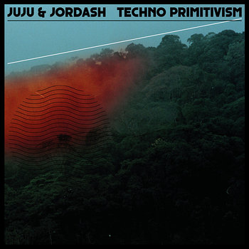 Cover art - Juju & Jordash: Techno Primitivism