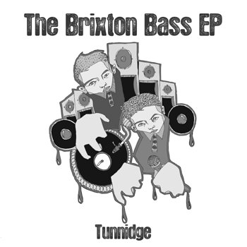 Cover art - Tunnidge: Brixton Bass EP
