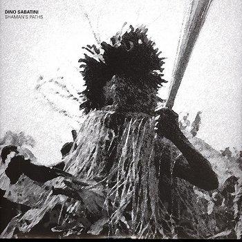 Cover art - Dino Sabatini: Shaman's Path EP