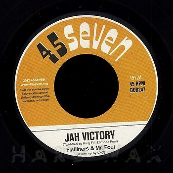 Cover art - Flatliners & Mr. Foul: Jah Victory