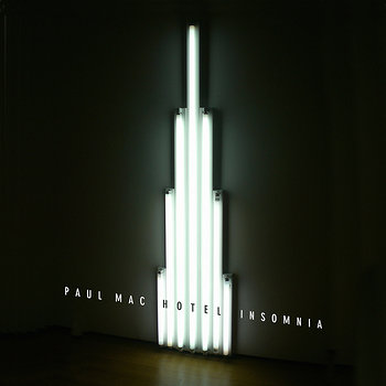 Cover art - Paul Mac: Hotel Insomnia EP