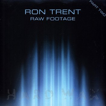 Cover art - Ron Trent: Raw Footage Part Two