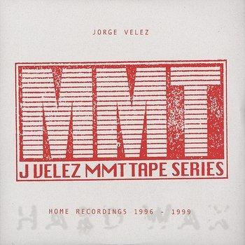 Cover art - Jorge Velez: MMT Tape Series