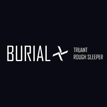 Cover art - Burial: Truant
