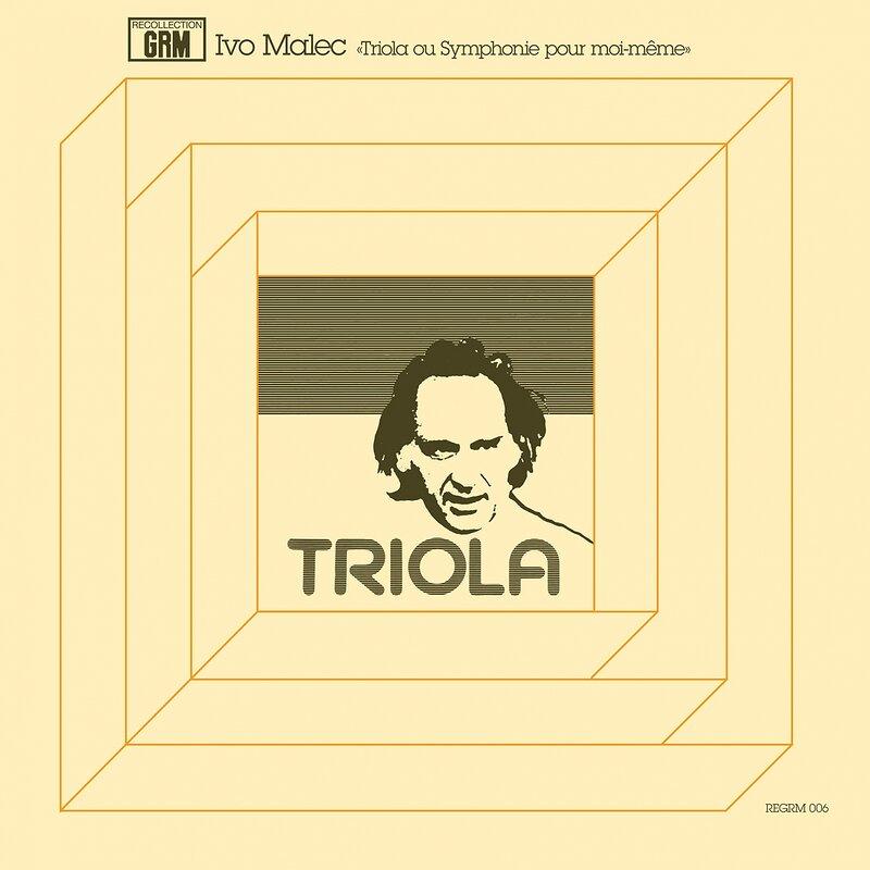 Cover art - Ivo Malec: Triola Ou Symphonie Pour Moi-Même