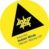 Cover art - Nubian Mindz: Hacker Wacker EP