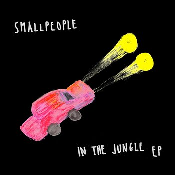 Cover art - Smallpeople: In The Jungle EP