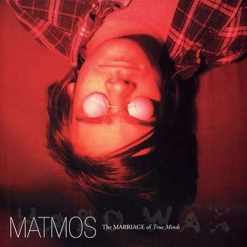 Cover art - Matmos: The Marriage Of True Minds