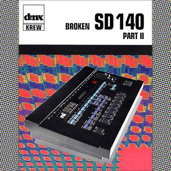 Cover art - DMX Krew: Broken SD140 Part II