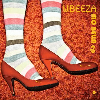 Cover art - Wbeeza: Mo Bella EP