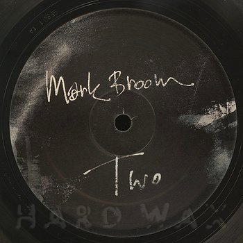 Cover art - Mark Broom: Two