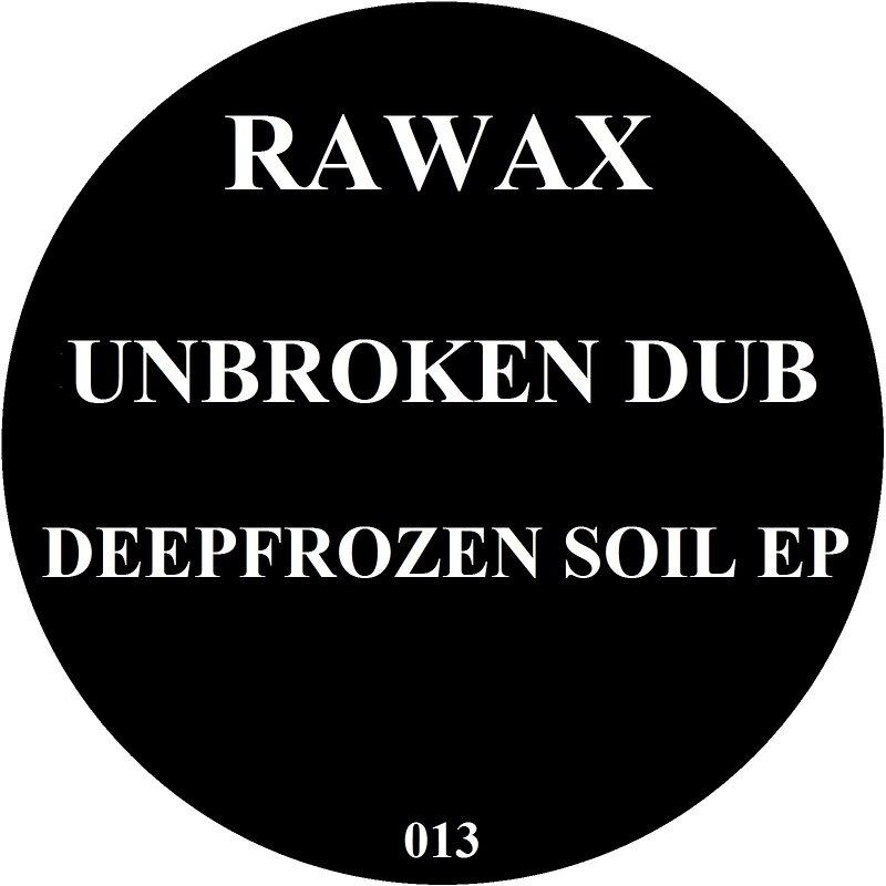 Cover art - Unbroken Dub: Deepfrozen Soil EP