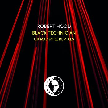 Cover art - Robert Hood: Black Technician