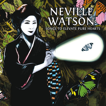 Cover art - Neville Watson: Songs To Elevate Pure Hearts