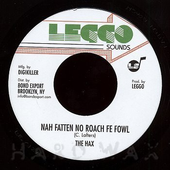 Cover art - The Hax: Nah Fatten On Roach Fe Fowl