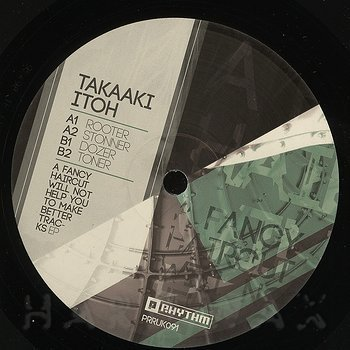 Cover art - Takaaki Itoh: A Fancy Haircut Will Not Help You To Make Better Tracks