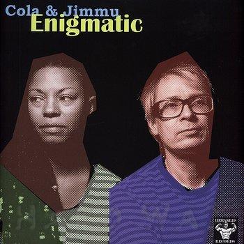 Cover art - Cola & Jimmu: Enigmatic